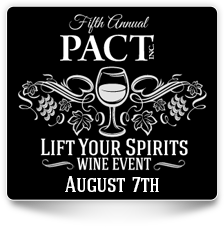 PACT Lift Your Spirits Wine Event August 7th